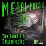Metal Monsters
