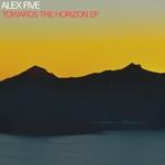 Towards The Horizon EP