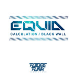 Calculation/Black Wall