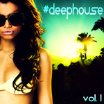 #Deephouse Vol 1