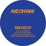 Raw Axes EP