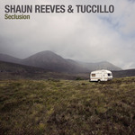 REEVES, Shaun/TUCCILLO - Seclusion EP (Front Cover)