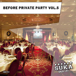 Before Private Party Volume 5