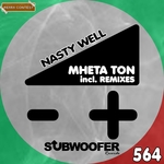 Nasty Well (remixes)