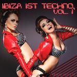 Ibiza Ist Techno Vol 1