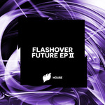 Flashover Future EP II