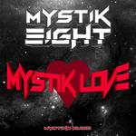 Mystik Love