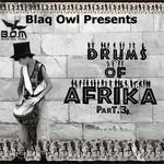 Drums Of Afrika part 3