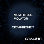Mo Attitude/Violator