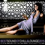 Best Sound Of Chill & Lounge 2015: 33 Chillout Downbeat Songs With Ibiza Mallorca Feeling