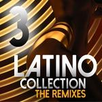 Latino Collection (remixes Vol 3)