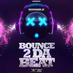 Bounce 2 Da Beat (remixes)