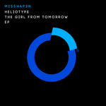 HELIOTYPE - The Girl From Tomorrow EP (Front Cover)