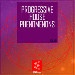 Progressive House Phenomena, Vol  01