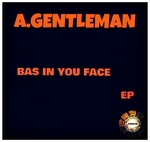 Bass In You Face - EP
