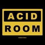 Acid Room (Remastered)