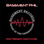 BASEMENT PHIL - Past Present & Future (Front Cover)
