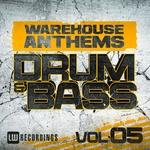 Warehouse Anthems Drum & Bass Vol 5