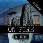 DJ MITO - On Fire (Front Cover)