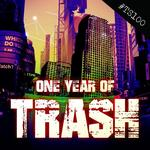 VARIOUS - One Year Of Trash (Explicit) (Front Cover)