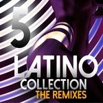 Latino Collection Vol 5 (remixes)