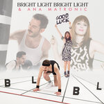 BRIGHT LIGHT BRIGHT LIGHT feat ANA MATRONIC - Good Luck (Video Edit) (Front Cover)