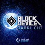 BLOCK DEVICE - Darklight (Front Cover)