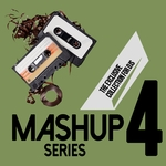 Mashup Series Vol 4 (The Exclusive Collection For DJs)