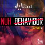 Nuh Behaviour Episode 1