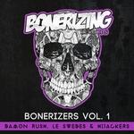 Bonerizers Vol 1