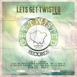 Lets Get Twisted Vol 3