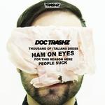 Ham On Eyes