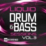 Liquid Drum & Bass Sessions Vol 3