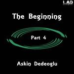 DEDEOGLU, Askin - The Beginning Part 4 (Front Cover)