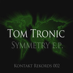 TRONIC, Tom - Symmetry EP (Front Cover)