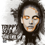 TRIPPY SOUL - The Life Of Pi (Front Cover)