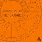 ORANGE, The - Astrolabe Nation (Front Cover)