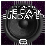 THIERRY D - The Dark Sunday EP (Front Cover)