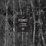 PESSIMIST - The Woods/Leadfoot (Front Cover)