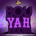 Bou Yah Riddim