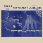 Monorails And Satellites Vol 2