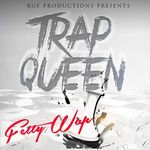 Trap Queen