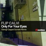 FLIP CALVI - Only For Your Eyes (Front Cover)