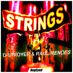 D STROYER/RAUL MENDES - Strings (Front Cover)
