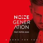 NOIZE GENERATION feat PATRIK JEAN - A Song For You (Supermans Feinde Remix) (Front Cover)