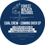 COAL CREW - Coming Over EP (Front Cover)