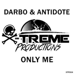 DARBO & ANTIDOTE - Only Me (Front Cover)