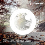 MALAKY/SATL - For Your Love EP (Front Cover)