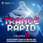 VARIOUS - Trance Rapid Volume 11 An Electronic Voyage Of Melodic & Progressive Ultimate Trance Anthems (Front Cover)