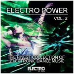 Electro Power Vo 2: The Finest Collection Of Electronic Dance Music